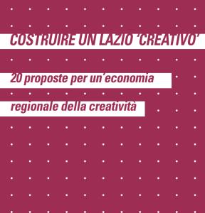 Costruire un Lazio creativo